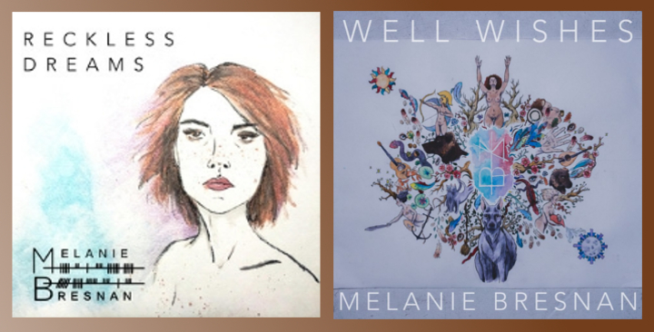 Melanie Bresnan' EPs, Reckless Dreams and Well Wishes