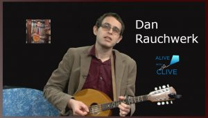 Dan Rauchwerk on Alive with Clive