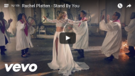 Rachel Platten - Stand By You - Vid Pic