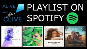Vote Here for Songs on the Alive with Clive Playlist on Spotify
