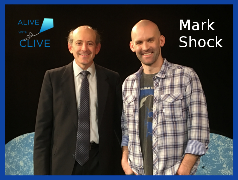Clive Swersky with Mark Shock on Alive with Clive -- April 16, 2018
