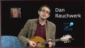 Dan Rauchwerk on Alive with Clive