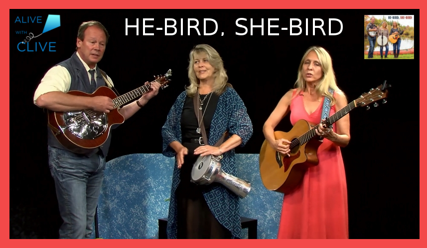 He-Bird, She-Bird, 1st of 2 Shows on Alive with Clive