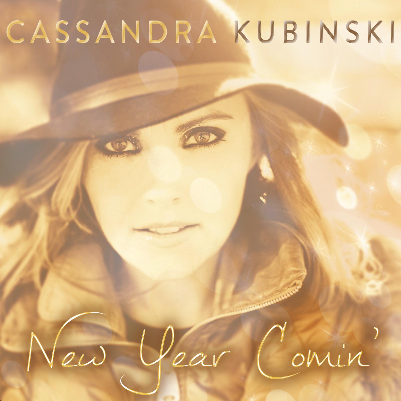 New Year Comin' by Cassandra Kubinski