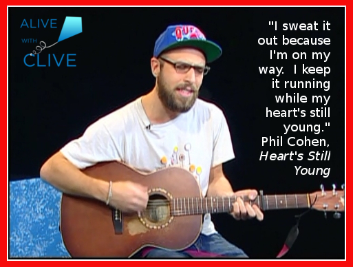 "Phil Cohen on Alive with Clive, ""Heart's Still Young"""