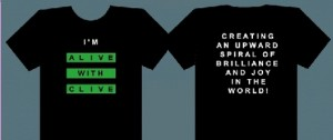 """""""I'm Alive with Clive T-shirt"""""""