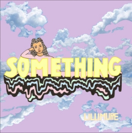 "The single, ""Something,"" by Singer-Songwriter Lillimure"